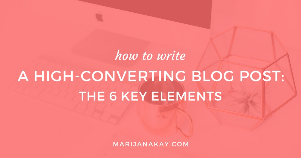 You know the feeling when you write a blog post, and it ends up falling flat? Me too. Here are 6 strategies to write high-converting blog posts, every time!