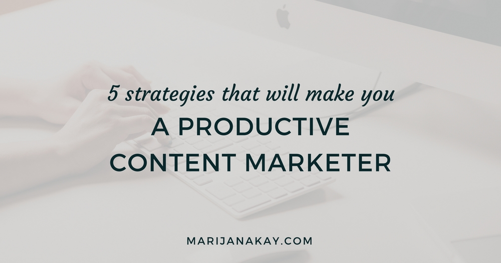 Looking to reduce the time it takes you to produce high-quality content? I have 5 actionable productivity strategies to make the most out of your time!