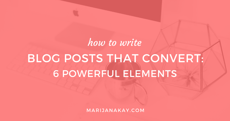 Blog Posts That Convert: 6 Powerful Elements