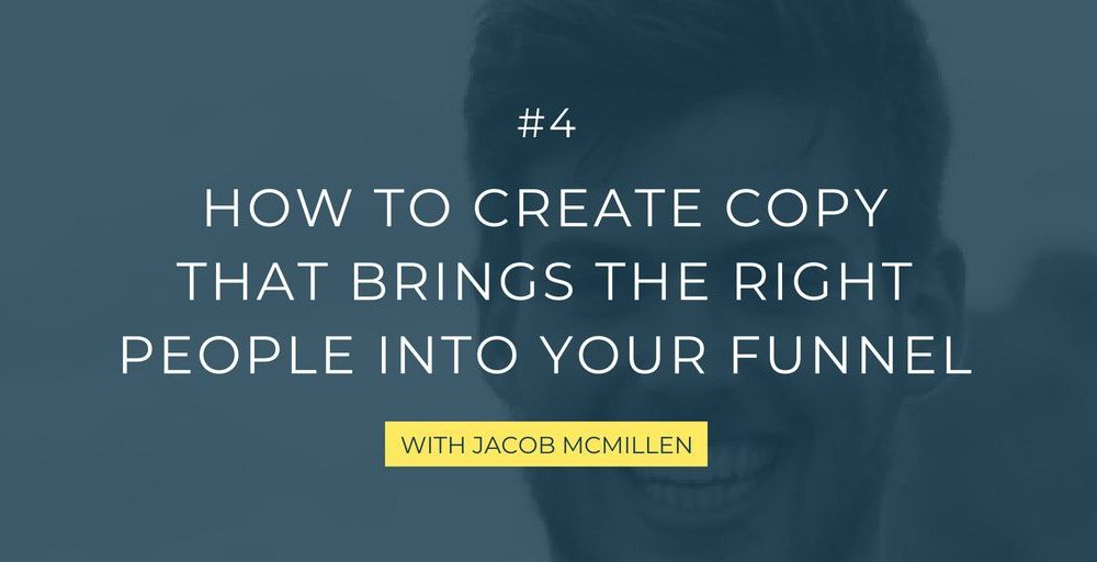 In this episode, I chat with Jacob McMillen, a freelance writer that takes us through the ins and outs of hyper-targeted copy and content that attract the ideal audience in order to build your email list and drive conversions.