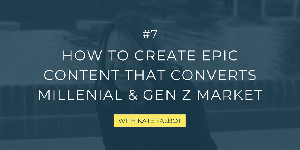 In this episode, Kate Talbot, a top-level marketing consultant, takes you through steps to create highly engaging and viral content for young audiences like Gen Z and millennials to drive traffic and conversions.