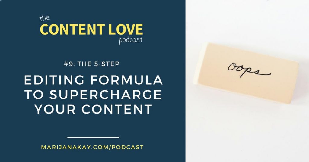 The Content Love Podcast #9: The 5-Step Formula to Supercharge Your Content