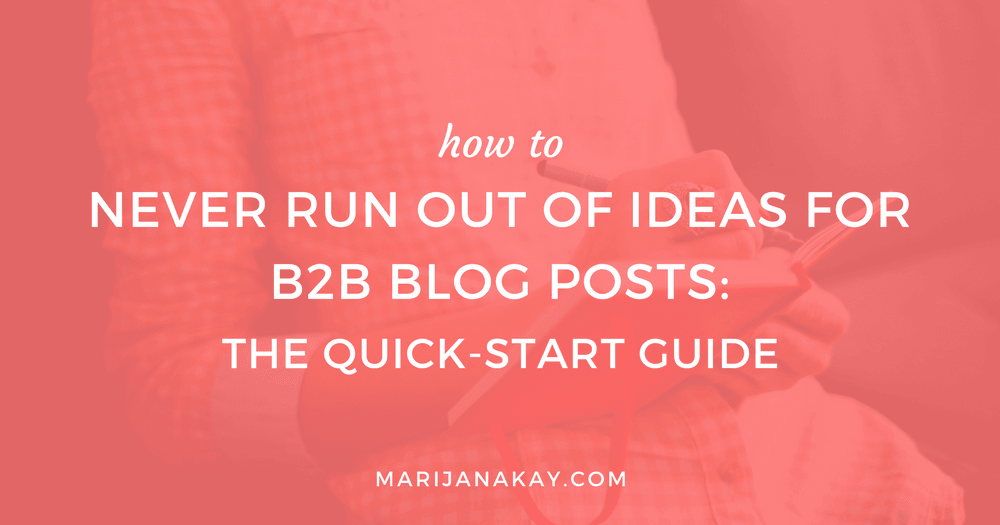 The only way to supercharge your content is to stay consistent, but that's not always easy in B2B. Need help coming up with ideas for B2B blog posts? This post brings you tools and examples that will help you never run out of ideas again.