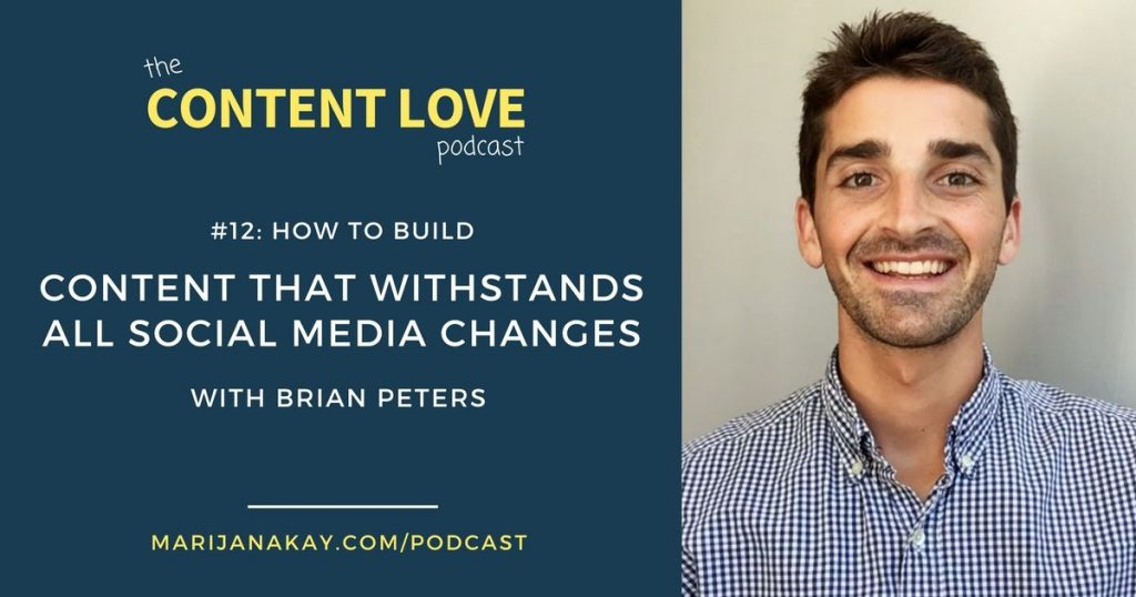 Building Content That Withstands Social Media Changes With Brian Peters