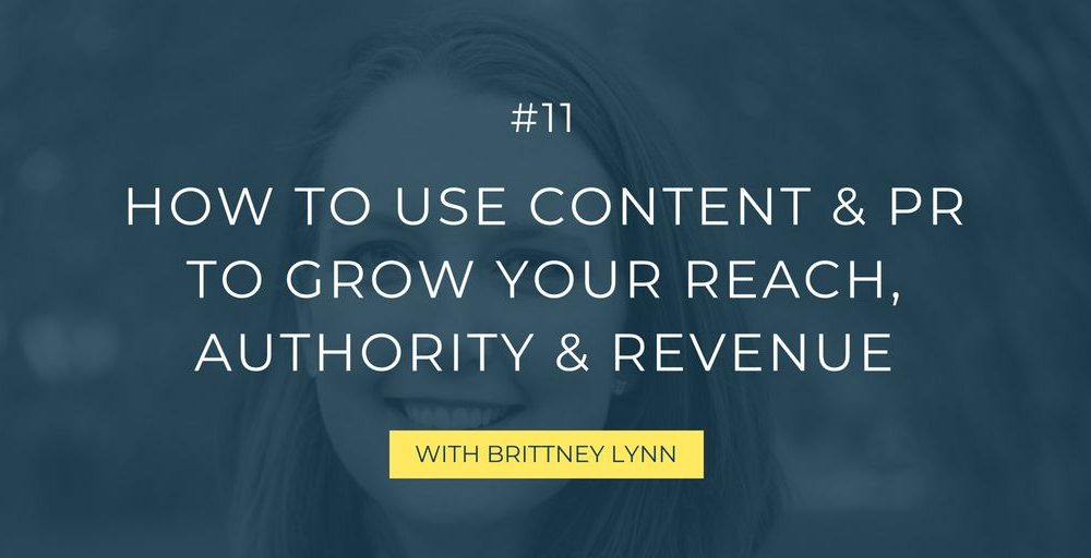 In this episode, the PR expert Brittney Lynn takes you through the importance of content for public relations, how to tell your story, what tools to use to reach out to publications, and much more!
