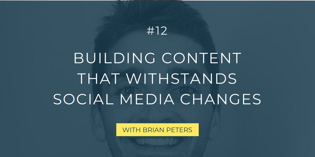 In this episode, I chat with Brian Peters of Buffer all about how to create content to ensure the algorithm changes don't affect its success, including examples, communities, live video, and much more!