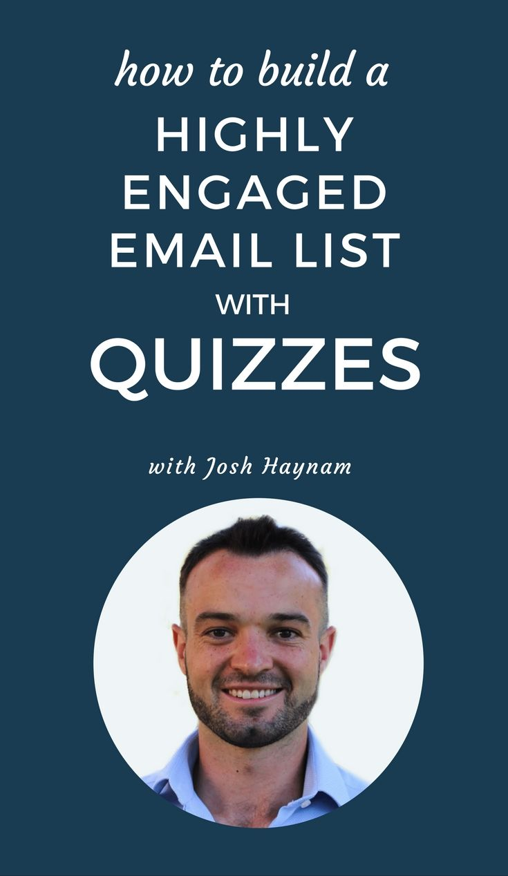 How to Build a Highly Engaged Email List Using Quizzes With Josh Haynam