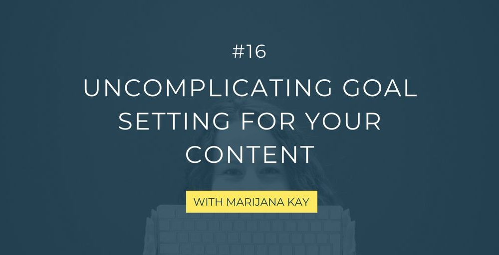 Want to create content that helps you reach your business goals? Your content marketing goals need to be aligned with them, too. This guide shows you how!