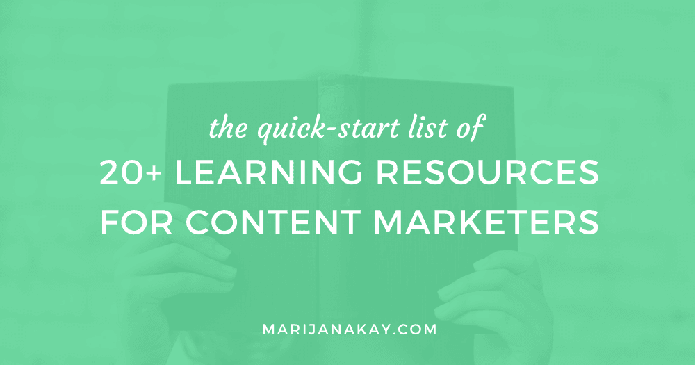 22 Learning Resources For You to Excel as a Content Marketer (Free + Paid)