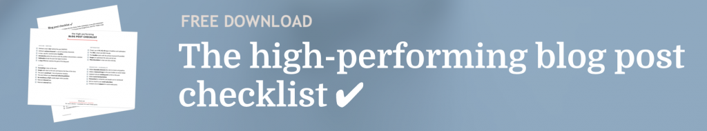 The high-performing blog post checklist by Marijana Kay