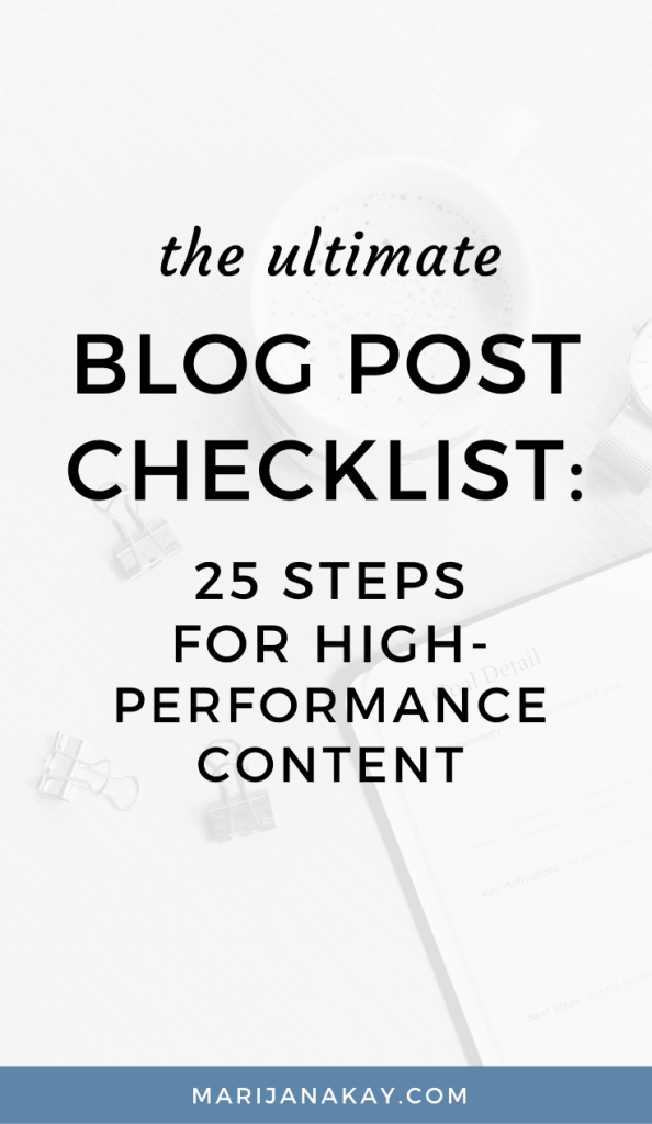 Blog Post Checklist: 25 Steps For High-Performance Content