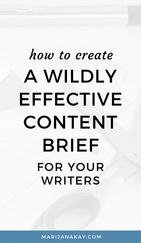 How to Create a Wildly Effective Content Brief For Your Writers